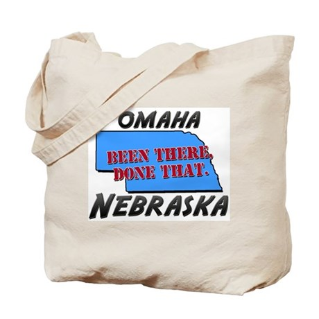 omaha nebraska - been there, done that Tote Bag