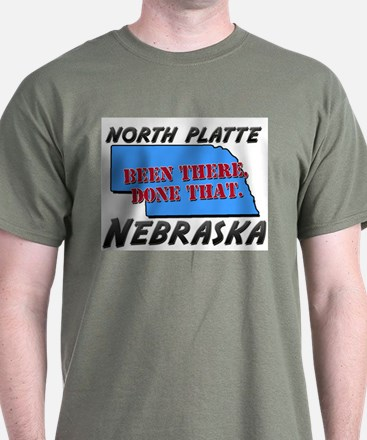 north platte nebraska - been there, done that T-Shirt