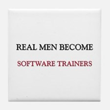 Real Men Become Software Trainers Tile Coaster