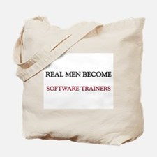 Real Men Become Software Trainers Tote Bag