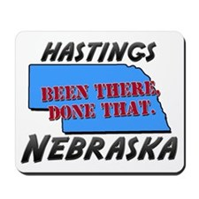 hastings nebraska - been there, done that Mousepad
