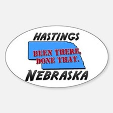hastings nebraska - been there, done that Decal