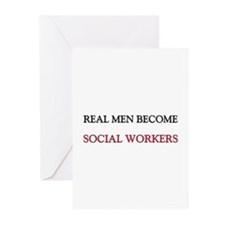 Real Men Become Social Workers Greeting Cards (Pk