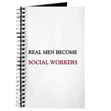 Real Men Become Social Workers Journal