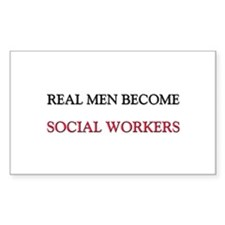 Real Men Become Social Workers Rectangle Decal