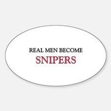 Real Men Become Snipers Oval Decal
