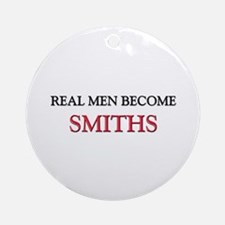 Real Men Become Smiths Ornament (Round)