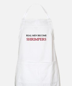 Real Men Become Shrimpers BBQ Apron