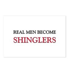 Real Men Become Shinglers Postcards (Package of 8)