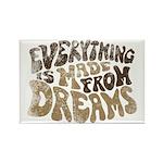 Dreams Rectangle Magnet