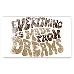 Dreams Rectangle Sticker