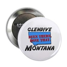 """glendive montana - been there, done that 2.25"""" But"""