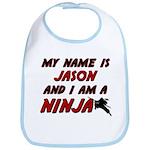 my name is jason and i am a ninja Bib