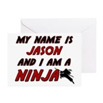 my name is jason and i am a ninja Greeting Cards (