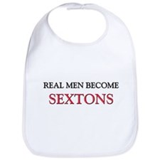 Real Men Become Sextons Bib