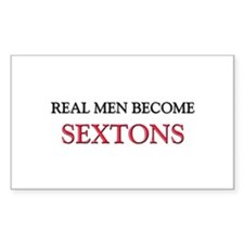 Real Men Become Sextons Rectangle Decal
