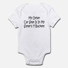 Carseat Is In My Sisters T-Bucket Infant Bodysuit