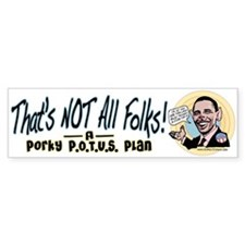 Porky POTUS Bumper Bumper Sticker