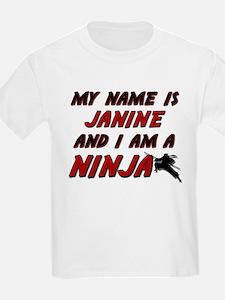 my name is janine and i am a ninja T-Shirt