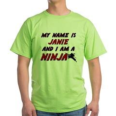 my name is janie and i am a ninja T-Shirt