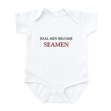 Real Men Become Seamen Infant Bodysuit