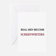 Real Men Become Screenwriters Greeting Cards (Pk o