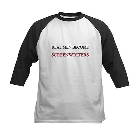 Real Men Become Screenwriters Kids Baseball Jersey