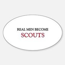 Real Men Become Scouts Oval Decal