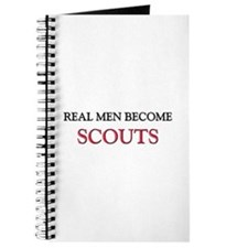 Real Men Become Scouts Journal