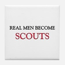 Real Men Become Scouts Tile Coaster