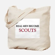 Real Men Become Scouts Tote Bag