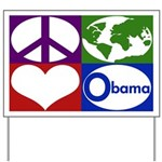 Obama Lawn Sign: Peace, Earth, Love