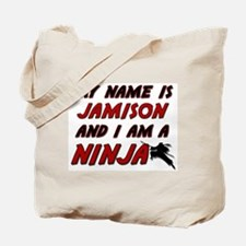 my name is jamison and i am a ninja Tote Bag