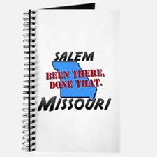 salem missouri - been there, done that Journal