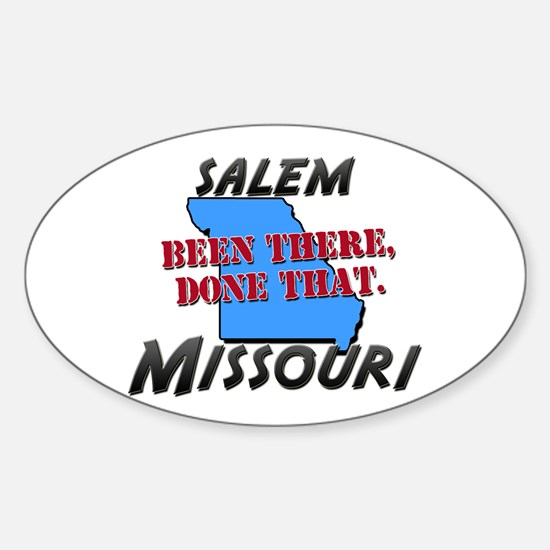 salem missouri - been there, done that Decal