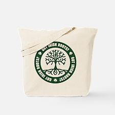 Got Irish Roots? Tote Bag