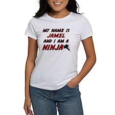 my name is jamel and i am a ninja Tee