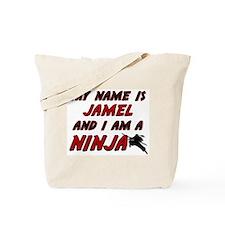 my name is jamel and i am a ninja Tote Bag