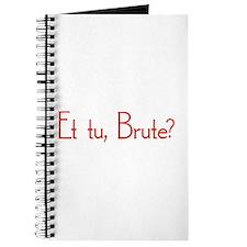 Et Tu, Brute? Journal