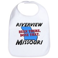 riverview missouri - been there, done that Bib