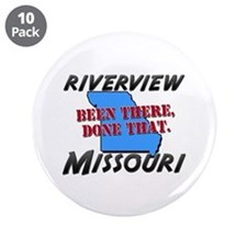 """riverview missouri - been there, done that 3.5"""" Bu"""