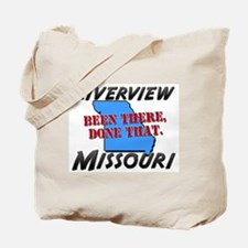 riverview missouri - been there, done that Tote Ba
