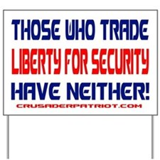 TRADING LIBERTY FOR SECURITY Yard Sign