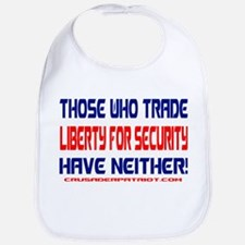 TRADING LIBERTY FOR SECURITY Bib