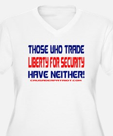 TRADING LIBERTY FOR SECURITY T-Shirt