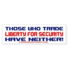 TRADING LIBERTY FOR SECURITY Bumper Bumper Sticker