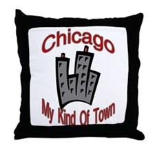Chicago: My Kind Of Town Throw Pillow