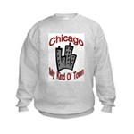 Chicago: My Kind Of Town Kids Sweatshirt