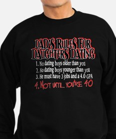 Dads Rules for Daughters Dating Sweatshirt
