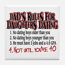 Dads Rules for Daughters Dating Tile Coaster